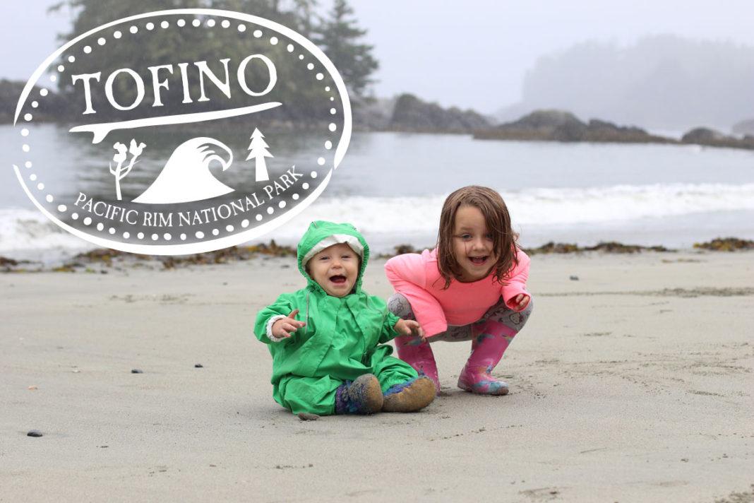 tofino family beach vacation